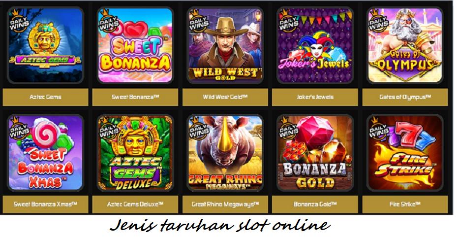 Jenis taruhan slot online